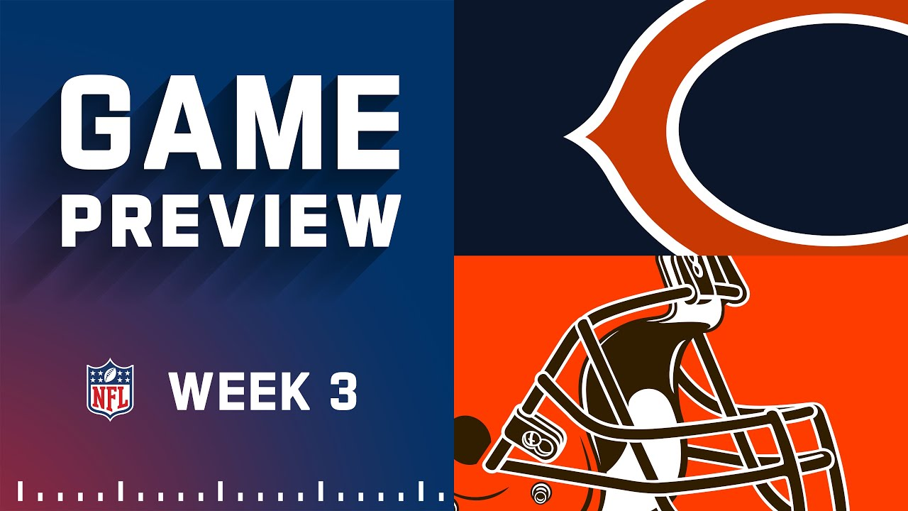 Download Chicago Bears vs. Cleveland Browns | Week 3 NFL Game Preview
