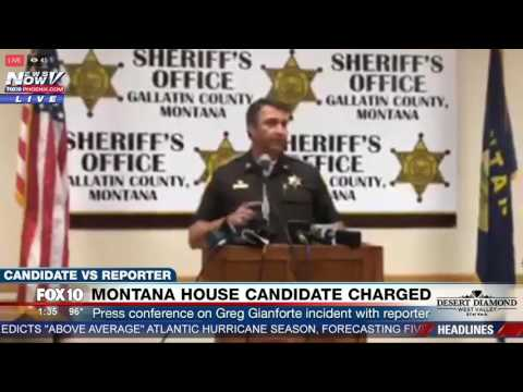 BODY SLAM INCIDENT: Galatin Co. Sheriff PRESS CONFERENCE on Charges Against Gianforte in Montana