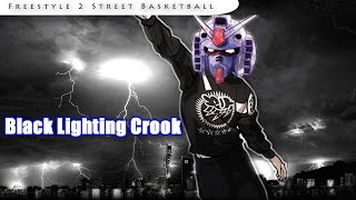 Black Lightning Crook (Freestyle 2 Street Basketball)