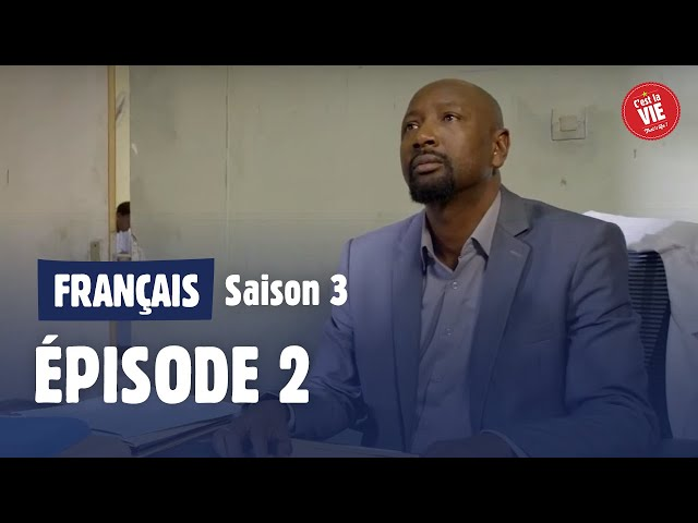 C'est la  vie ! - Saison 3 - Episode 2