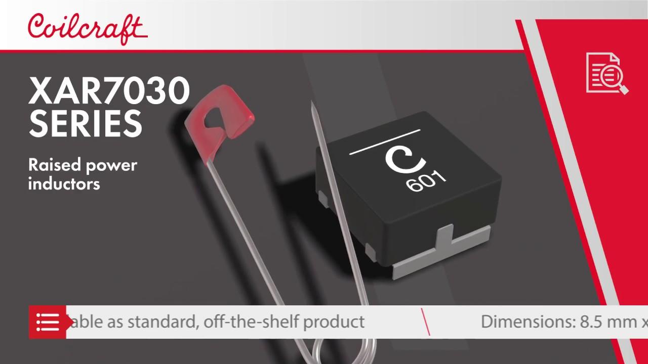 XAR7030 Raised Power Inductor   Coilcraft