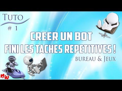 [Tuto] Créer un bot et fini les tâches répétitives ! Bureau & Jeux | Super Macro #1