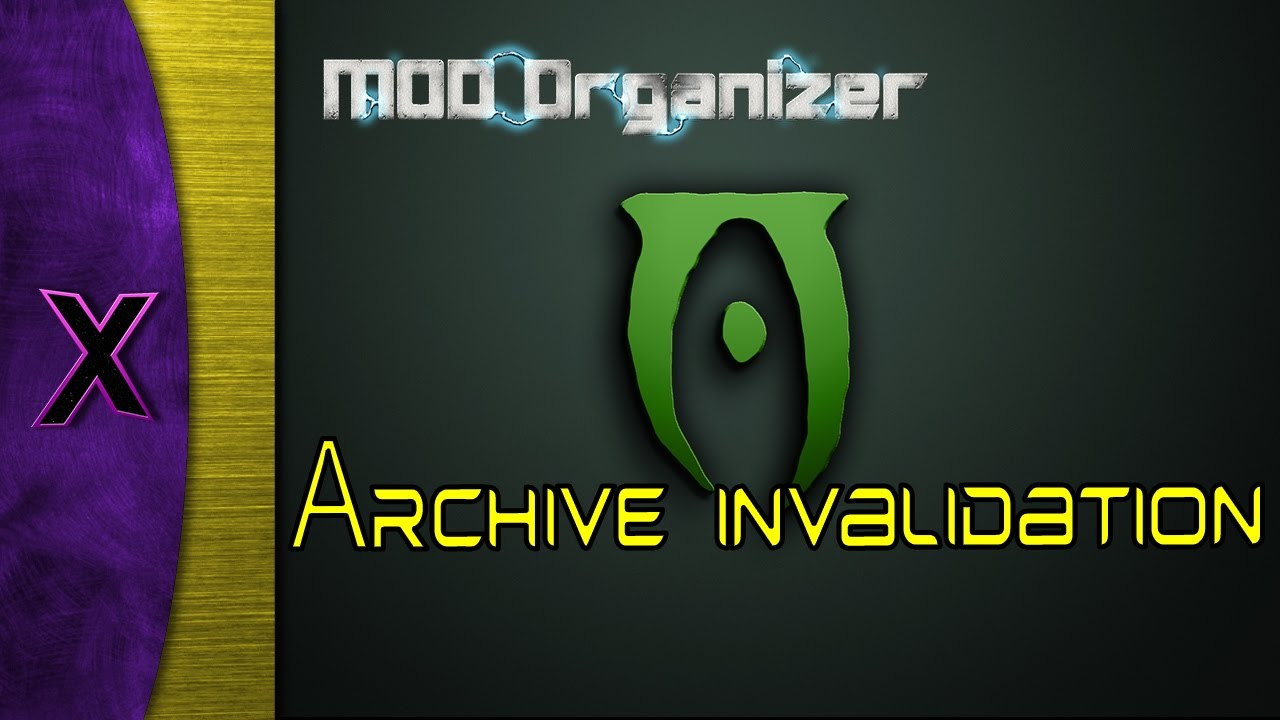 Mod organizer 2 archive invalidation | [FNV] Mod Organizer 2 archive