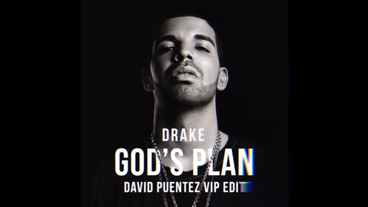 Drake - God's Plan (David Puentez VIP Edit)