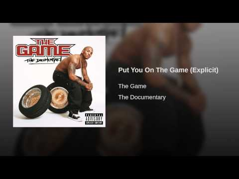Put You On The Game (Explicit)