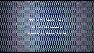 Tito & Su Torbellino - Cosas Del Diablo (Epicenter Bass D.M.M)