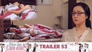 Muôn Kiểu Làm Dâu | Trailer 53 Nhà vắng vợ tiểu tam mò lên tận giường mồi chài chồng người ta