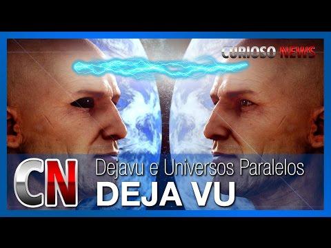 DEJA VU e os Universos Paralelos