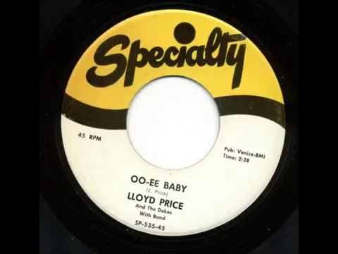 Fats Domino - (Lloyd Price session) - Oo-Ee Baby(45RPM chorus overdubs) - March 13, 1952