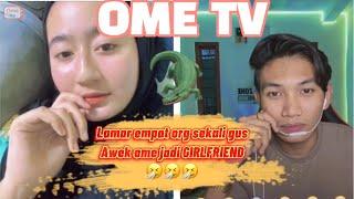 OME TV PART 11 - TEMBAK AWEK OME JADI GF | KITA TENGOK REACTION MEREKA