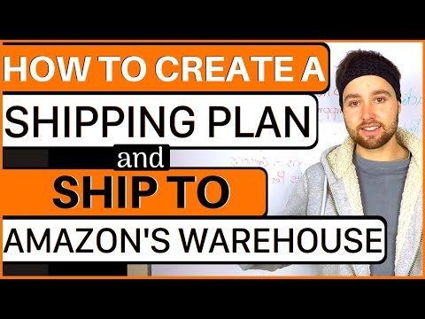 How To Ship To Amazon FBA Fulfillment Center – Tutorial on How To Create A Shipping Plan Amazon FBA