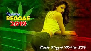 Nuevas Canciones De Reggae Remix 2019 - Mejores Canciones Populares De Reggae 2019