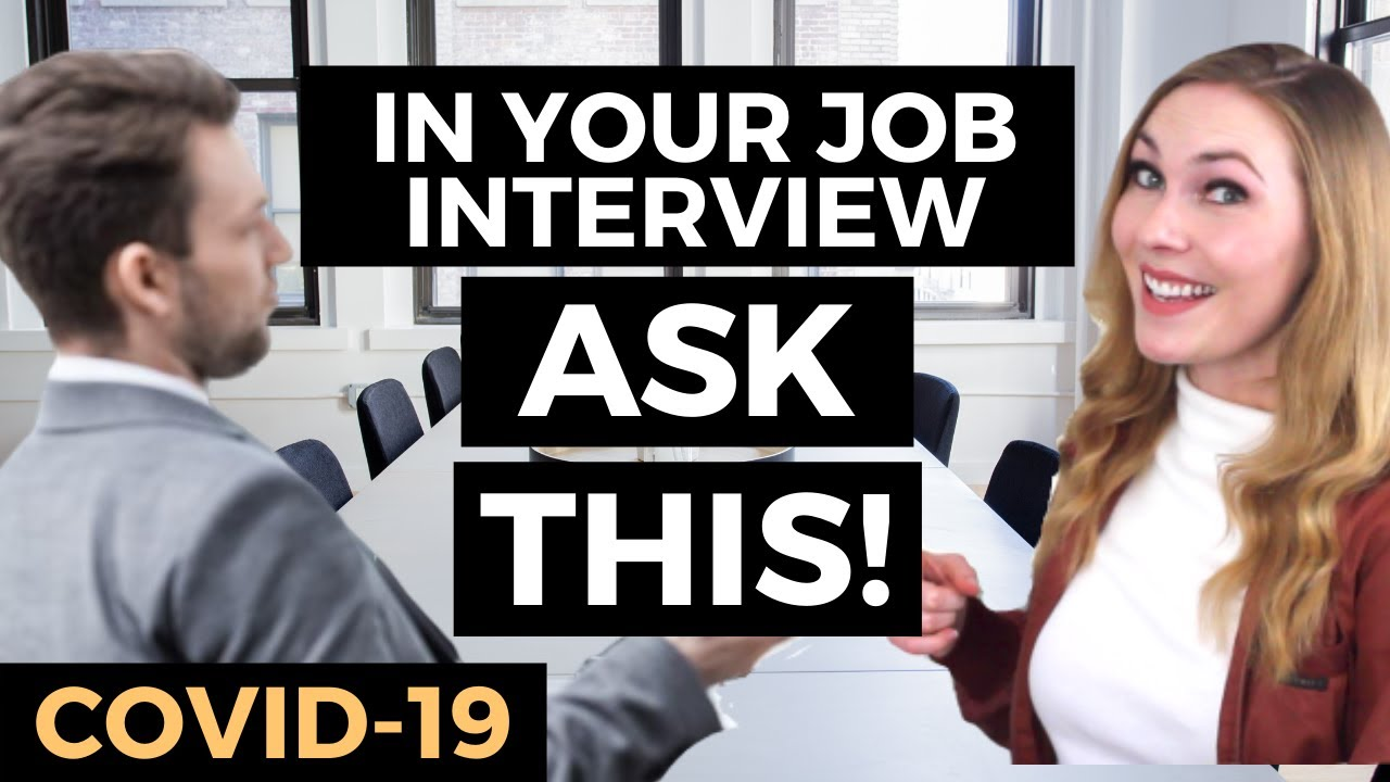 Questions to Ask at the End of an Interview - Coronavirus Job Search Strategies