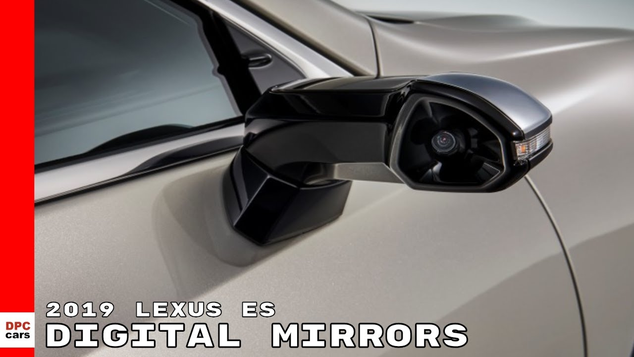 Lexus says ES Digital Outer Mirrors are a 'world first,' but there's controversy