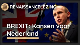 Dan Hannan - Brexit. Opportunities For Britain And The Netherlands