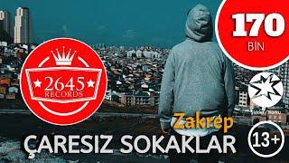 Zakrep - Çaresiz Sokaklar (Official Video)