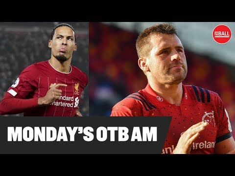 LIVE | OTB AM: Liverpool cruising, Kenny, Munster bow out, Quinlan, Super Bowl, Kilbane, Club GAA |
