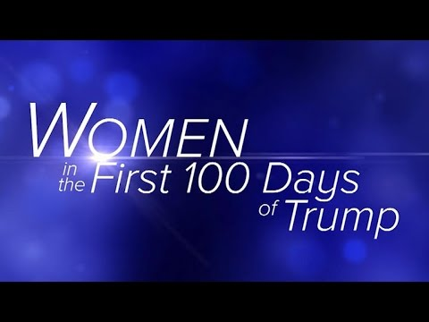 Women in the first 100 days of Trump