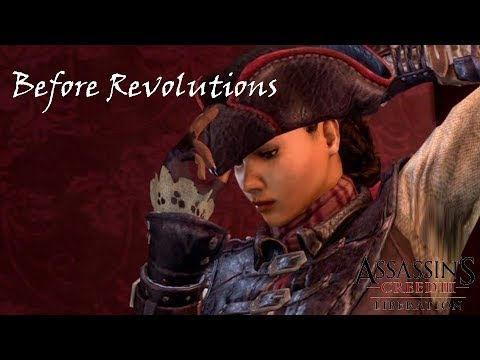 Before Revolutions | Assassin's Creed: Liberation #1
