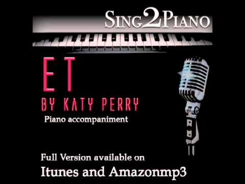 "KATY PERRY ""E.T."" (Piano backing for your cover/karaoke version)"