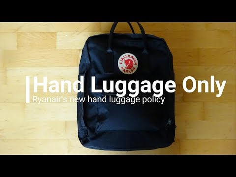 Hand Luggage Only ¦ Ryanair's New Baggage Policy