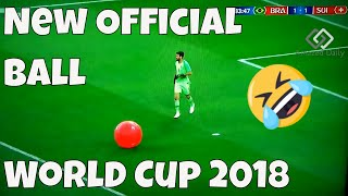 ⚽️New Official Ball FIFA World Cup 2018 Russia🤣