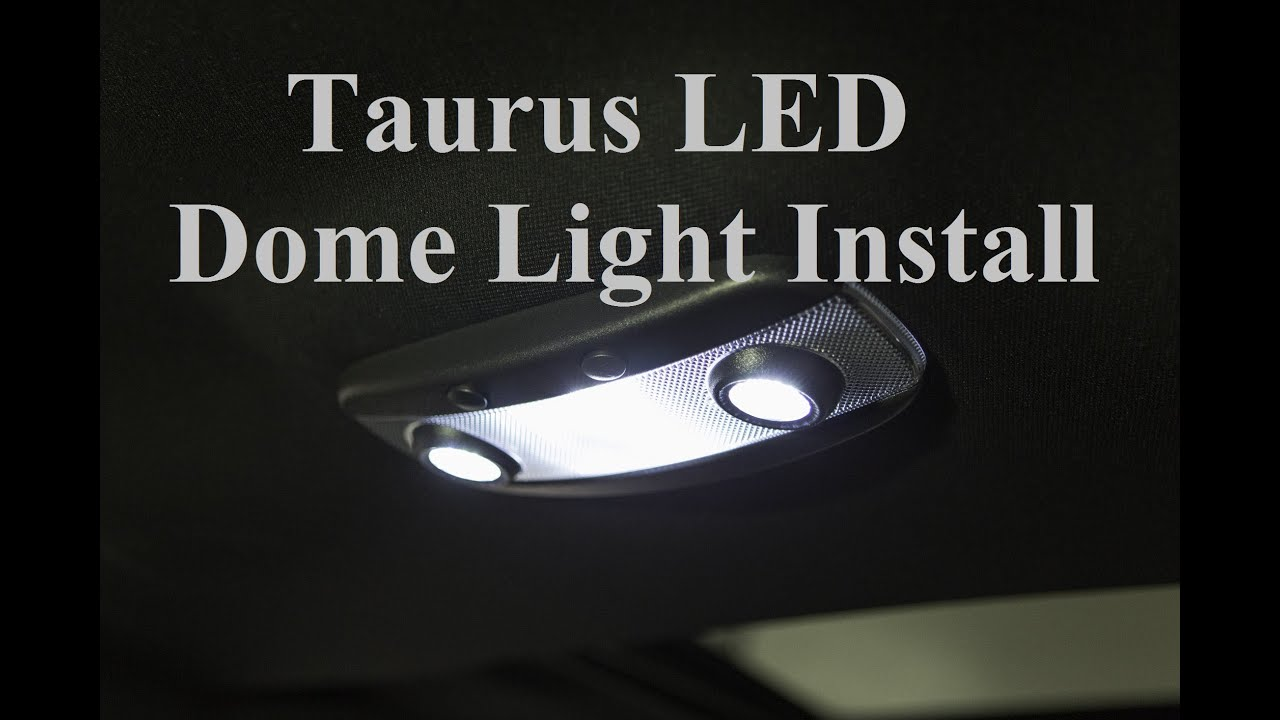 Ford Taurus LED Dome Light Install   YouTube