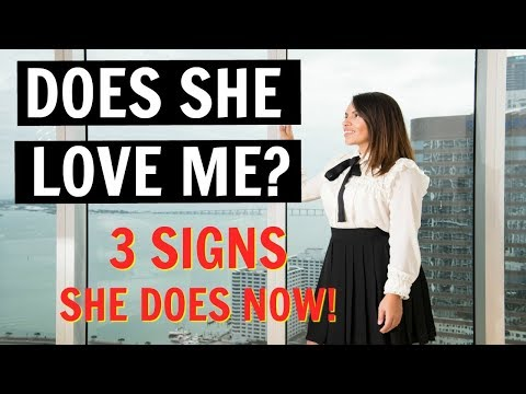 7 Signs She Loves You & Finds You Irresistable!