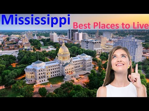 Top 10 Best Places To Live In Mississippi In 2019