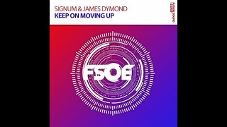Signum & James Dymond - Keep On Moving Up (Extended Mix) Resimi