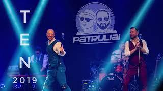 Patruliai - Ten (2019) (Official)