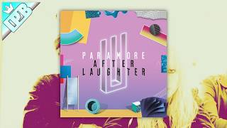 paramore after laughter full album hd playlist