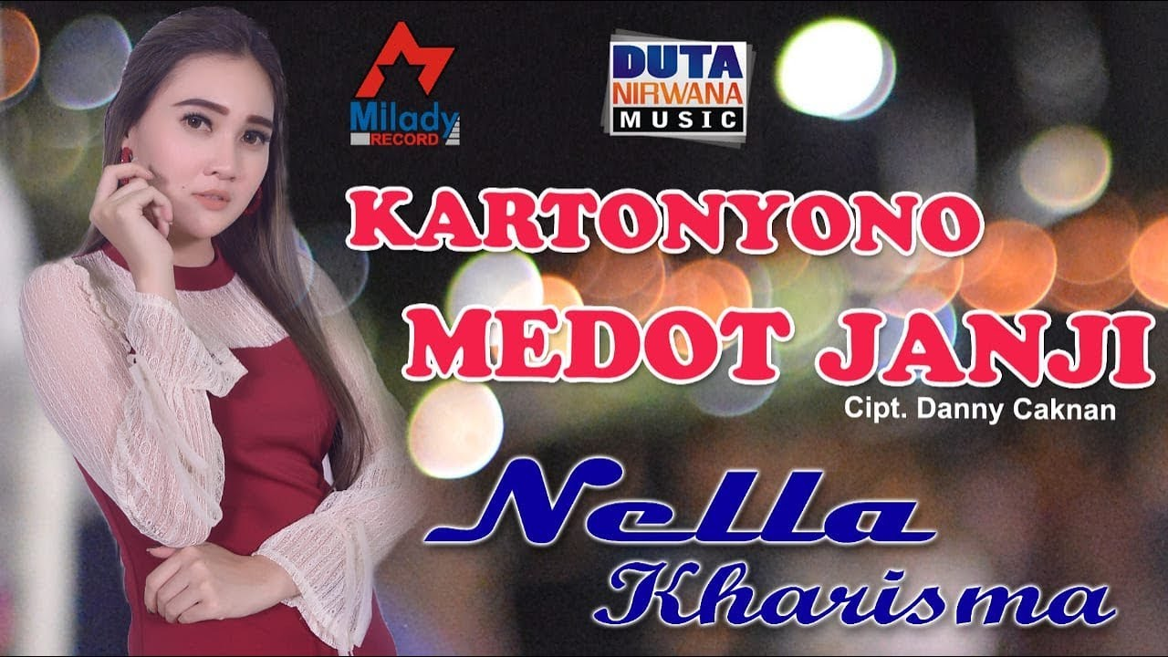 Nella Kharisma Kartonyono Medot Janji Official Youtube