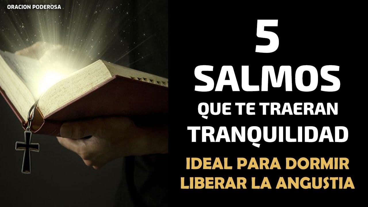 5 Salmos que te traerán Tranquilidad, Ideal para Dormir o Liberar la Angustia