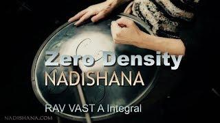 "Nadishana ◦₪◦ ""Zero Density"", RAV VAST drum & Sansula (RAV A Integral)"