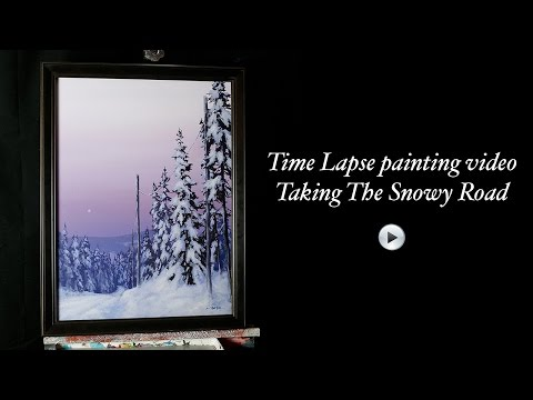 Taking The Snowy Road – Time lapse acrylic snowy landscape painting by Tim Gagnon