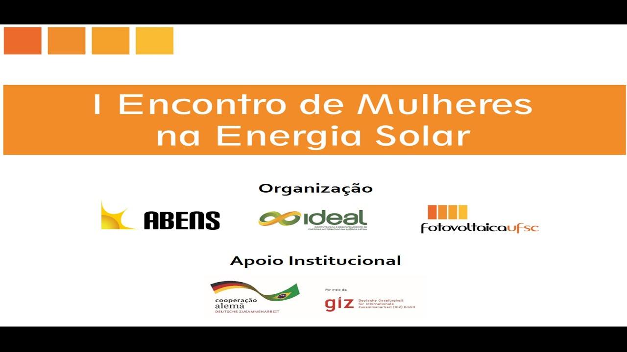 I ENCONTRO DE MULHERES NA ENERGIA SOLAR