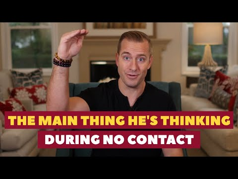 The Main Thing He's Thinking During No Contact | Relationship Advice for Women by Mat Boggs