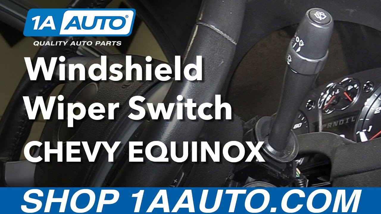 hight resolution of how to install replace windshield wiper switch 2008 chevy equinox
