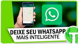 TRUQUE NO WHATSAPP! Deixe o aplicativo mais inteligente thumbnail