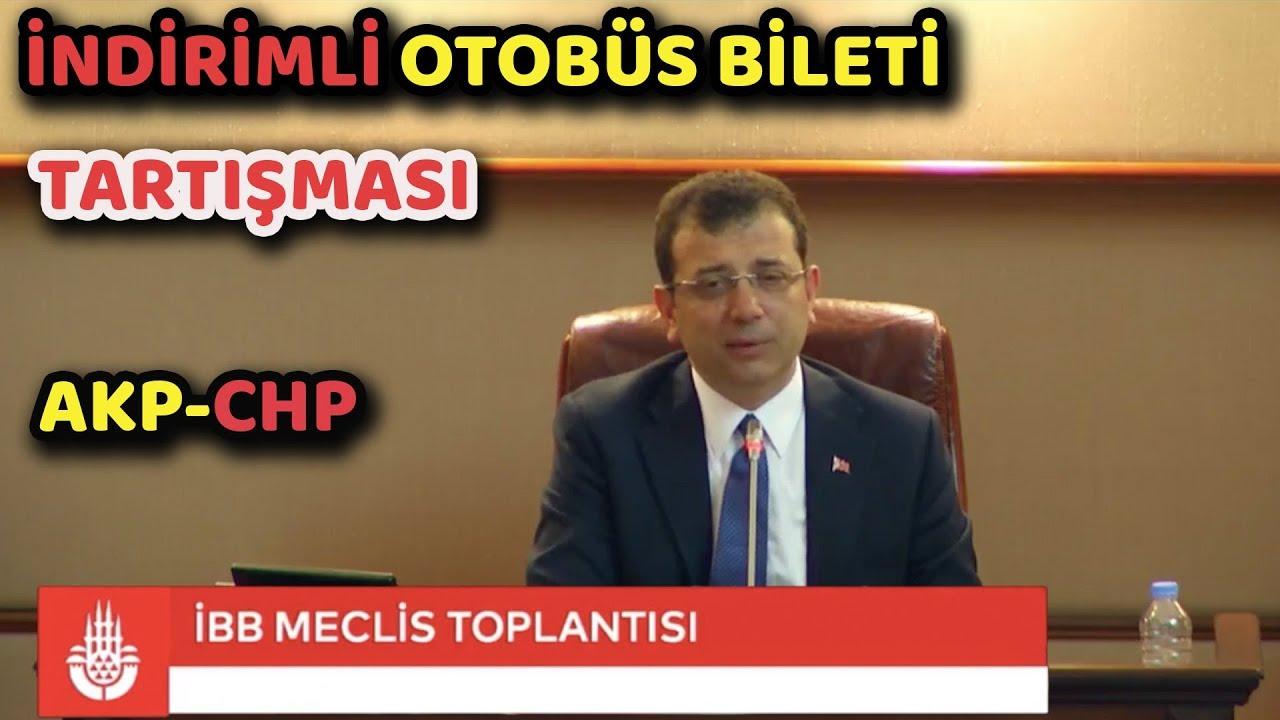 Ekrem İmamoğlu Meclis: AKP - CHP İNDİRİMLİ OTOBÜS BİLETİ TARTIŞMASI