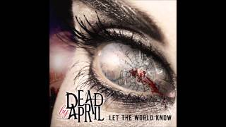 1. Dead by April - Beautiful Nightmare (Full New Song) Let the world know HD/HQ