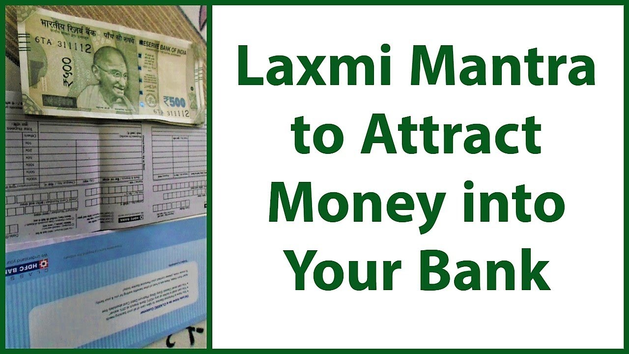 Lakshmi Mantra to Instantly Attract Money into Your Bank