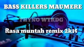 Download BASS KILLERS MAUMERE _RASA MUNTAH × FHYNO WATERDOG  remix 2k19