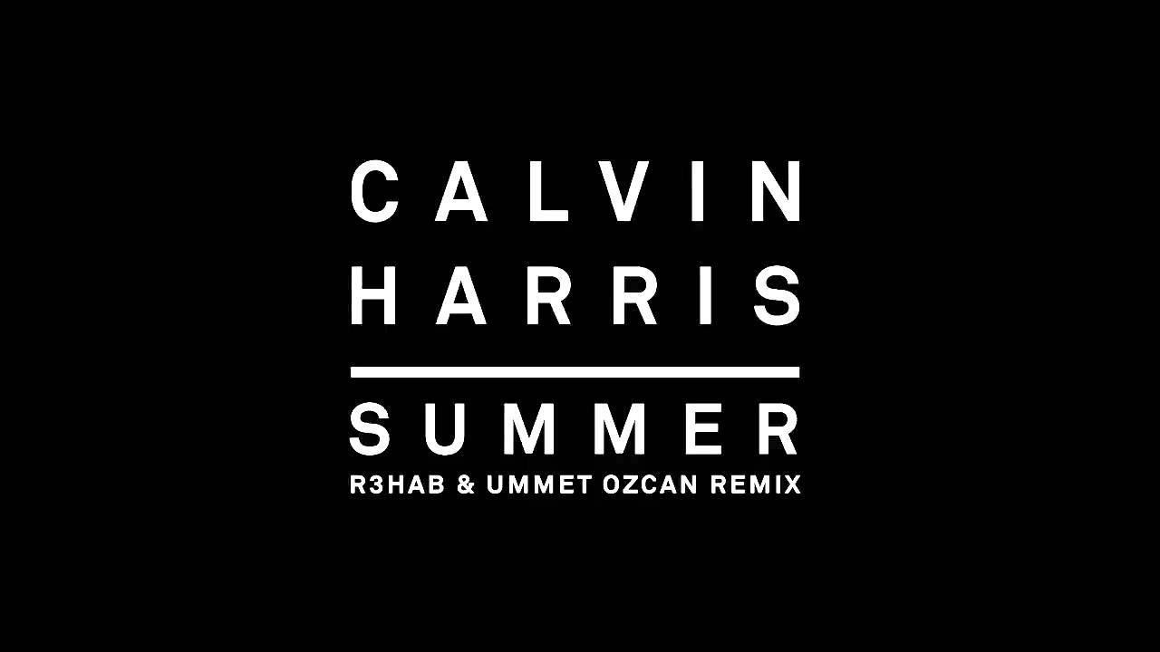 Download Calvin Harris - Summer R3hab & Ummet Ozcan Remix Audio