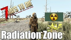 7 Days to Die - Radiation Zone - Above, Below and Through - Can You Survive?