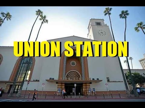 Los Angeles Union Station - July 2017