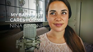 My Baby Just Cares For Me - Nina Simone | Camille van Niekerk Cover