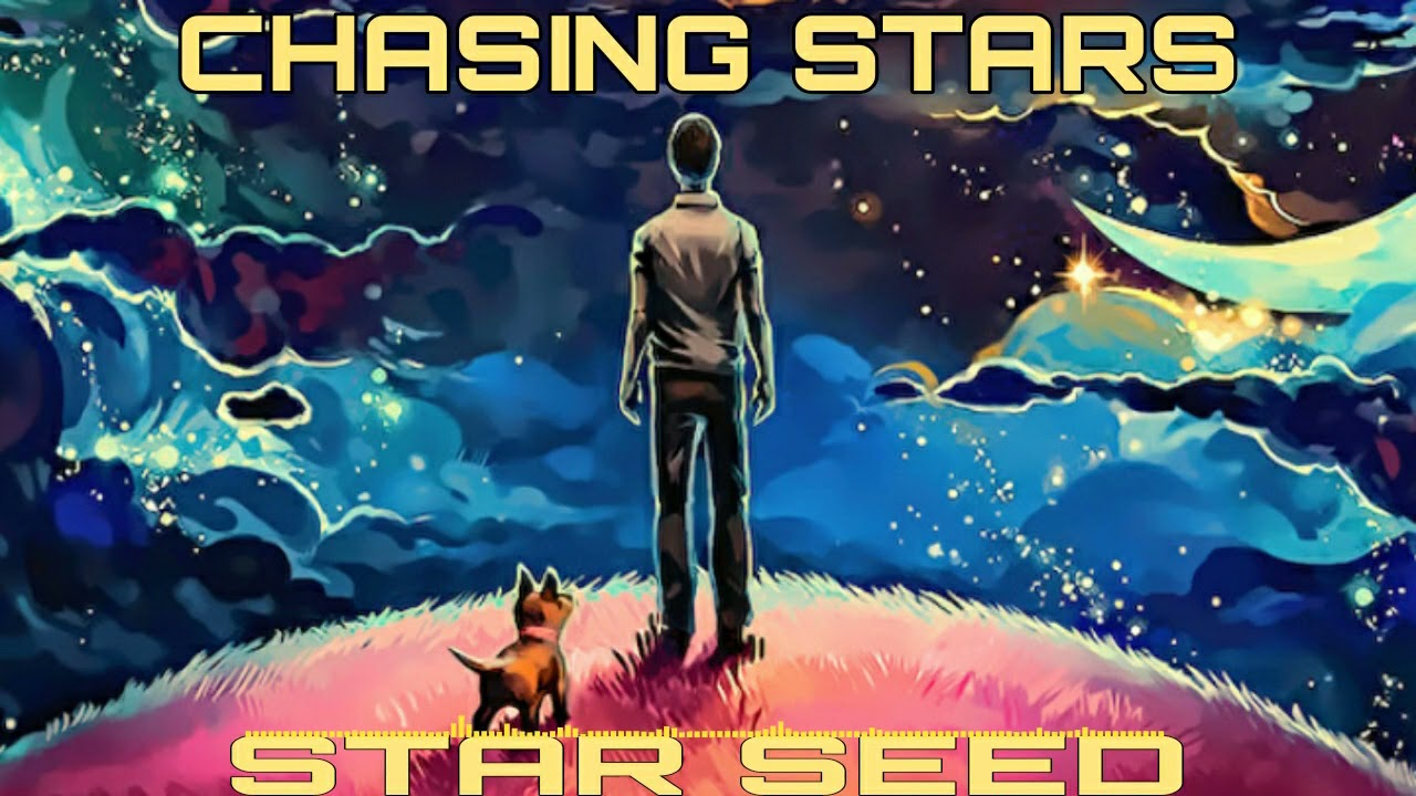 Download CHASING STARS-STAR SEED[NCS RELEASE2021]
