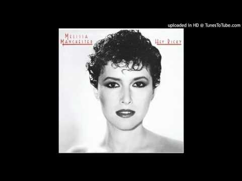 Melissa Manchester - Hey Ricky - Slowly  (1982)